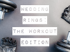 Silicone Wedding Rings: The Workout Edition