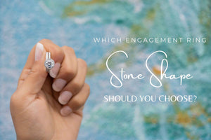 Which Engagement Ring Stone Shape Should You Choose?