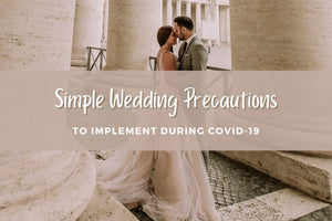 Simple Wedding Precautions to Implement During COVID-19