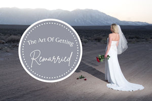 The Art of Getting Remarried