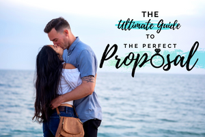 The Ultimate Guide to the Perfect Proposal