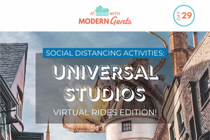 Social Distancing Activities: Universal Studios Virtual Rides Edition!
