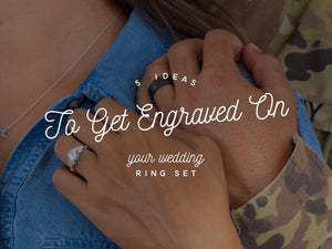 5 Ideas to Get Engraved on Your Wedding Ring Set