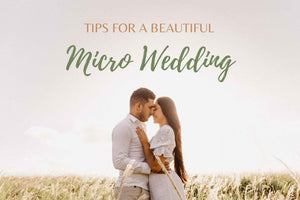 Tips for a Beautiful Micro Wedding