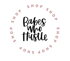 Babes Who Hustle