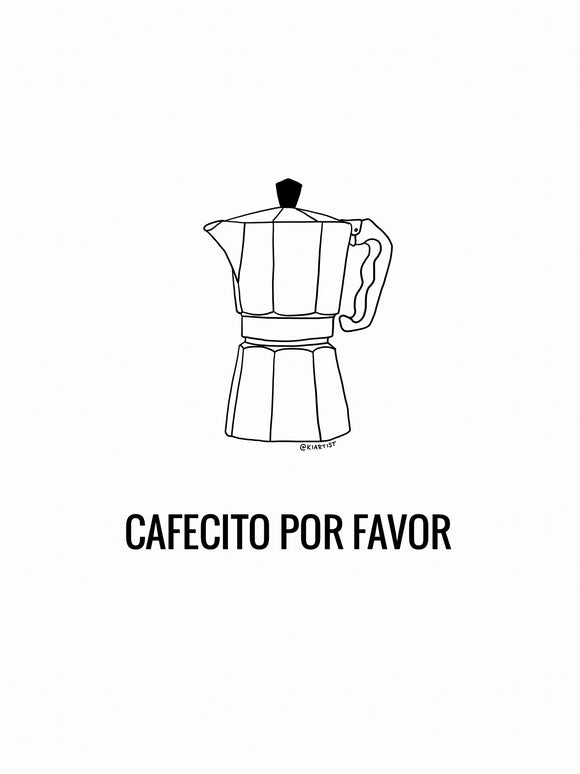Cafecito Por Favor Print (by Kiartist)