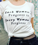 babes who hustle // mission statement t-shirt // each woman's progress is every woman's progress