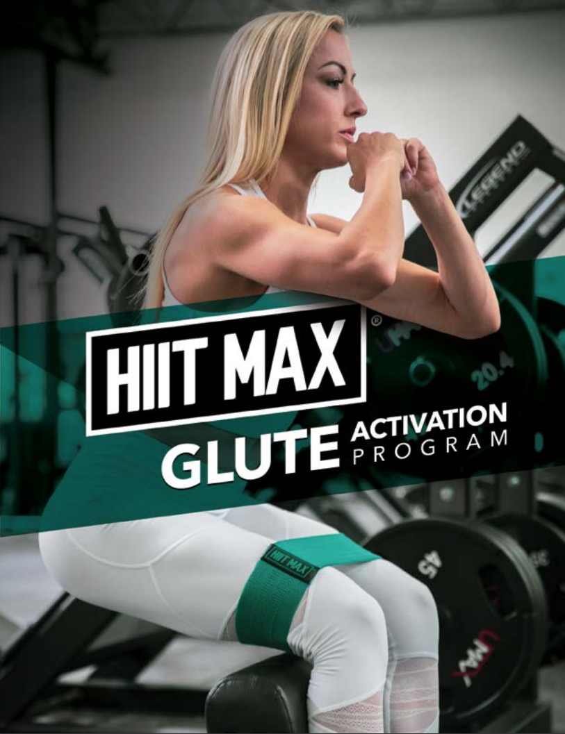 HIITMAX Glute Activation Program (Band Not Included) - MorelliFit - Cleanest Sports Supplements & Nutrition on Earth