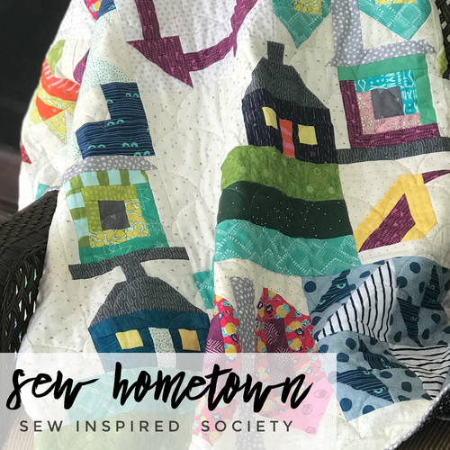 Sew Inspired Society - Sew Hometown