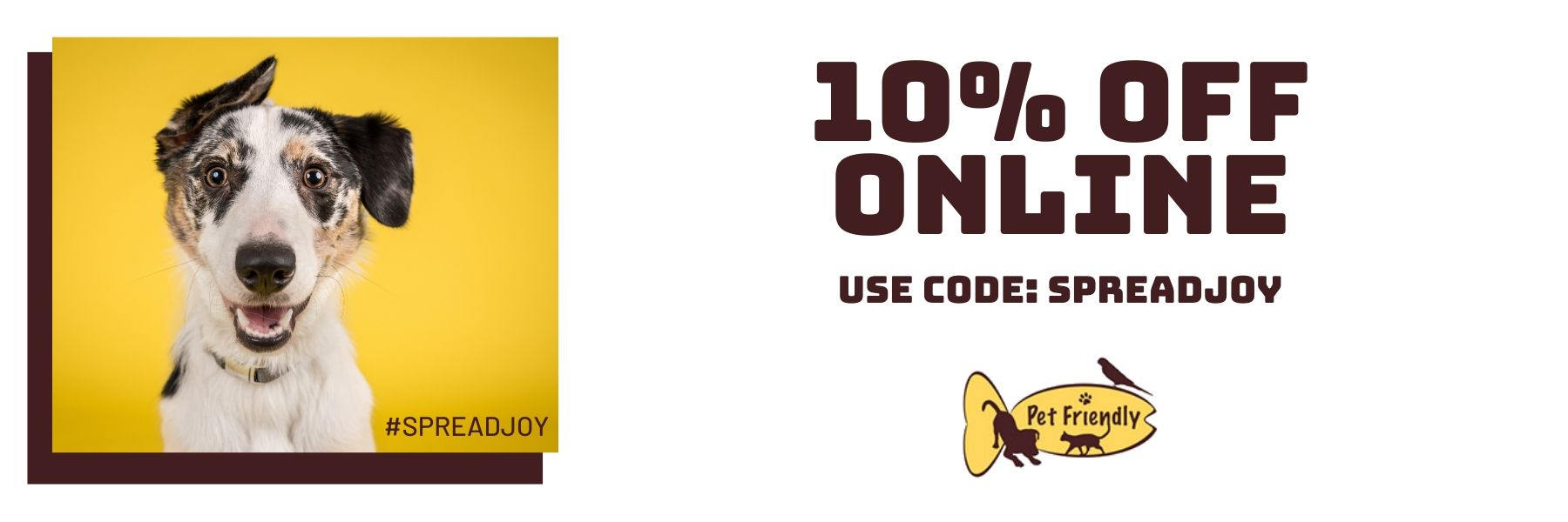 Use code SPREADJOY at checkout to save 10% on your online order.