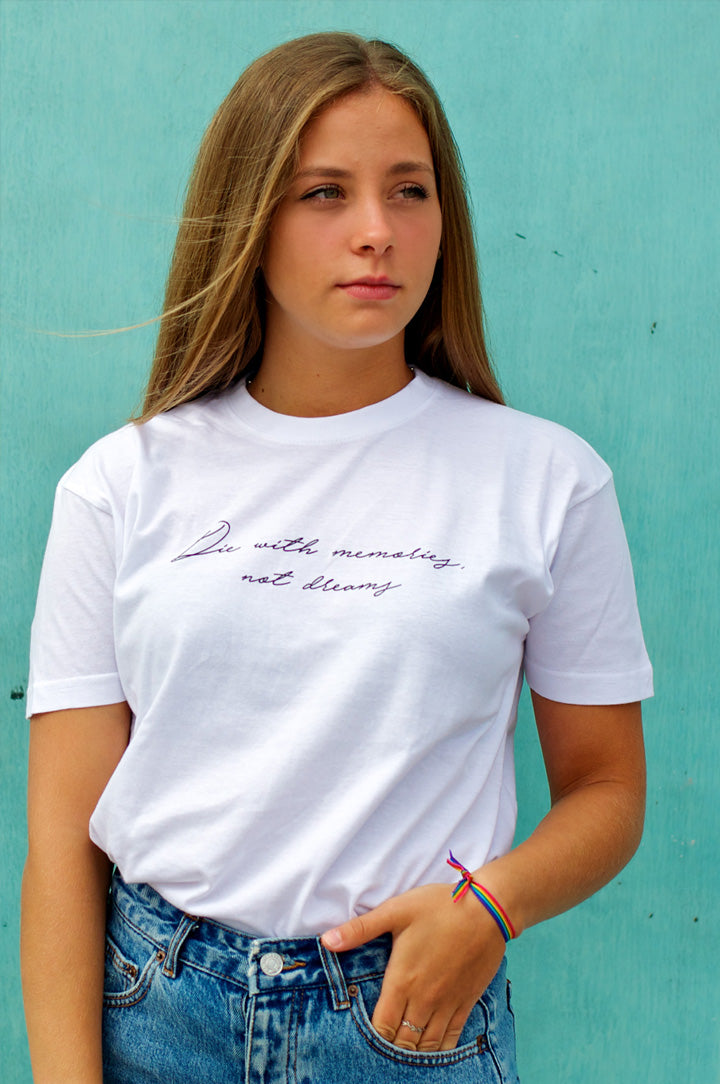 camiseta blanca mujer die with memories, not dreams chica liz nation