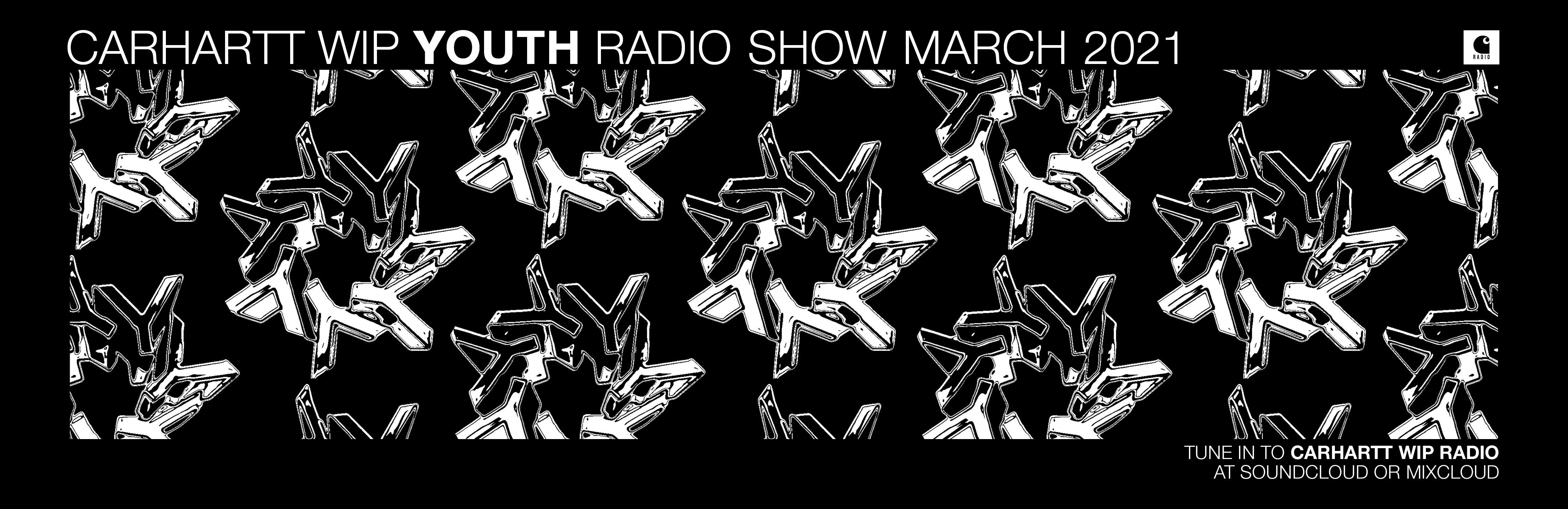 Carhartt WIP Radio Label Feature: YOUTH