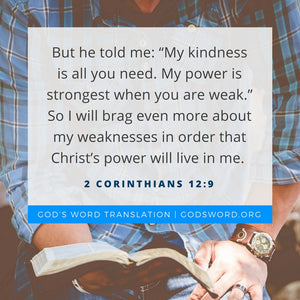 Verses We Love – Comparing 2 Corinthians 12:9