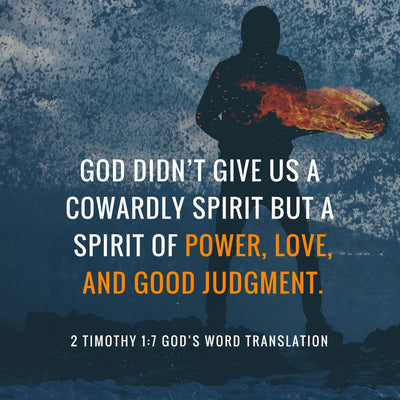 Compare 2 Timothy 1:7 in Four Translations