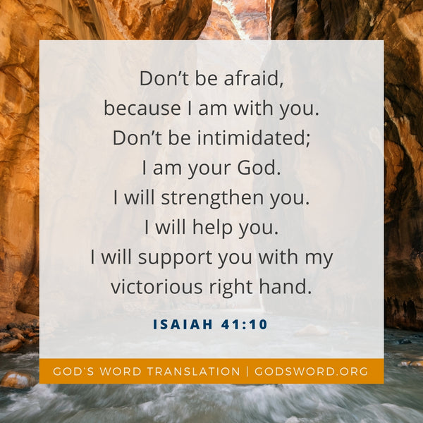 Verses We Love – a Comparison of Isaiah 41:10