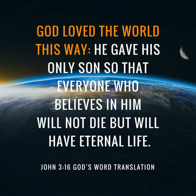 Compare John 3:16 in Four Translations