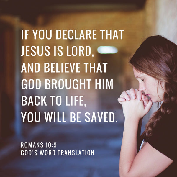 Verses We Love – a Comparison of Romans 10:9