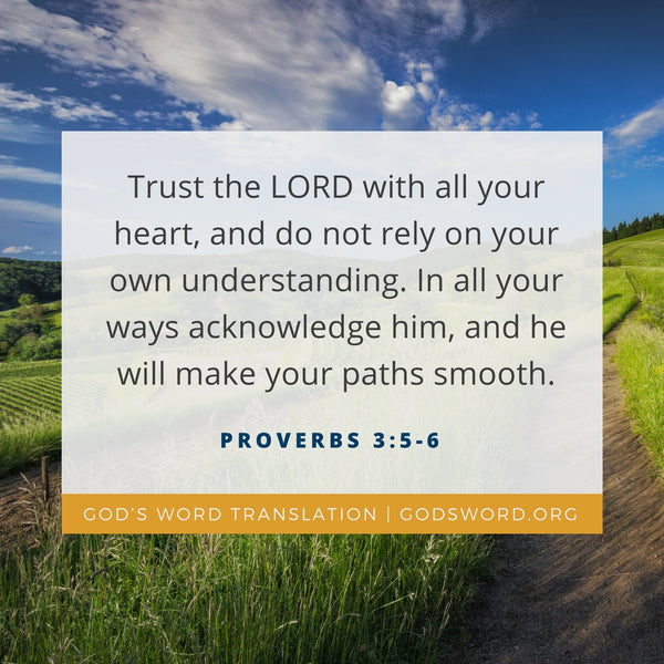 GOD'S WORD Translation Verses We Love – a Comparison of Proverbs 3:5