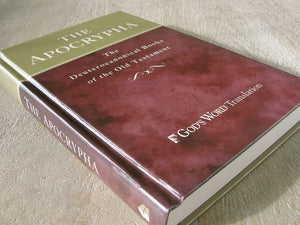The Apocrypha: The Deuterocanonical Books of the Old Testament