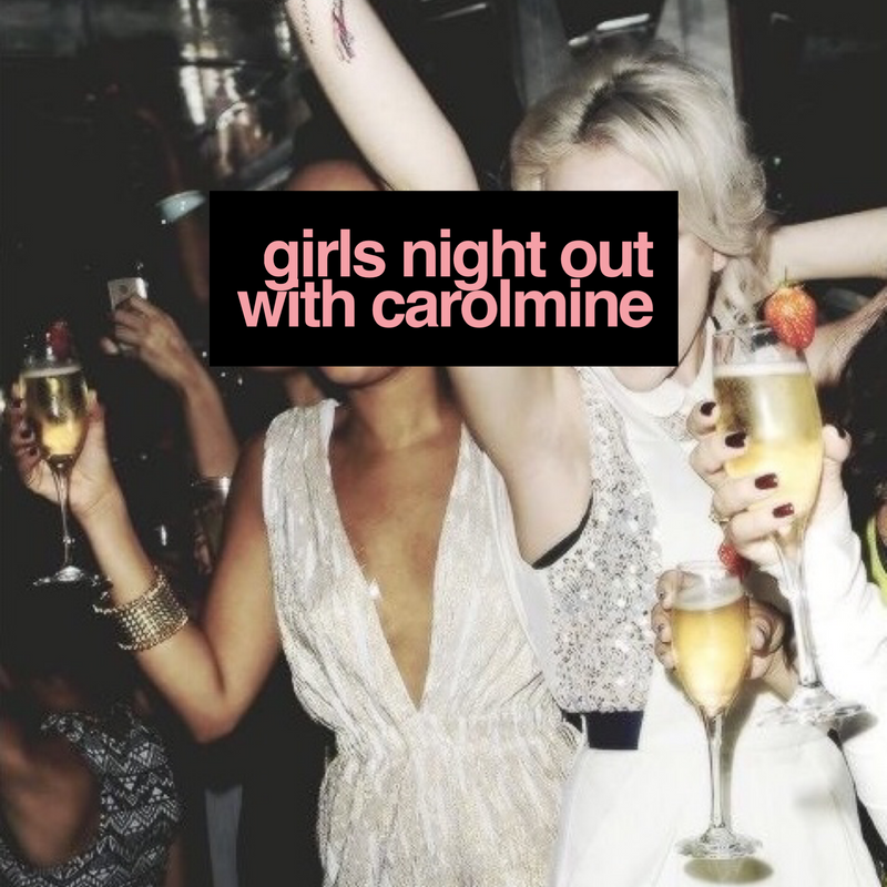 Girls Night Out With Carolmine