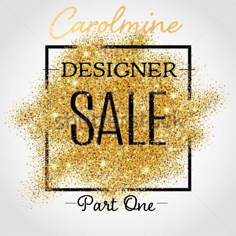 Carolmine Designer Sale - Part 1