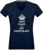 "T-shirt col V Femme ""Keep calm and eat chocolate"" - justchocolate"