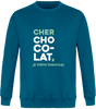 "Sweat Col Rond Unisexe "" Cher chocolat, je t'aime beaucoup"" Blanc - justchocolate"