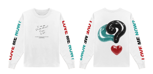 Do You Love me? Long Sleeve