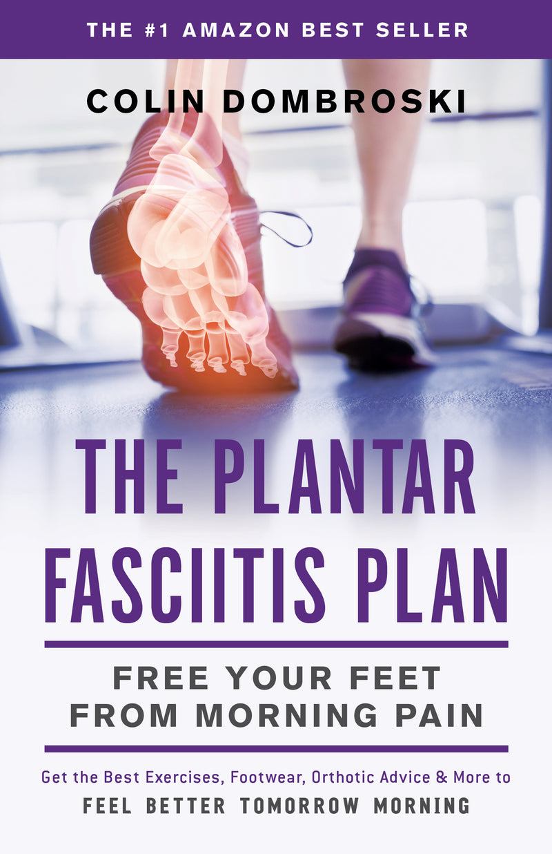 The Plantar Fasciitis Plan