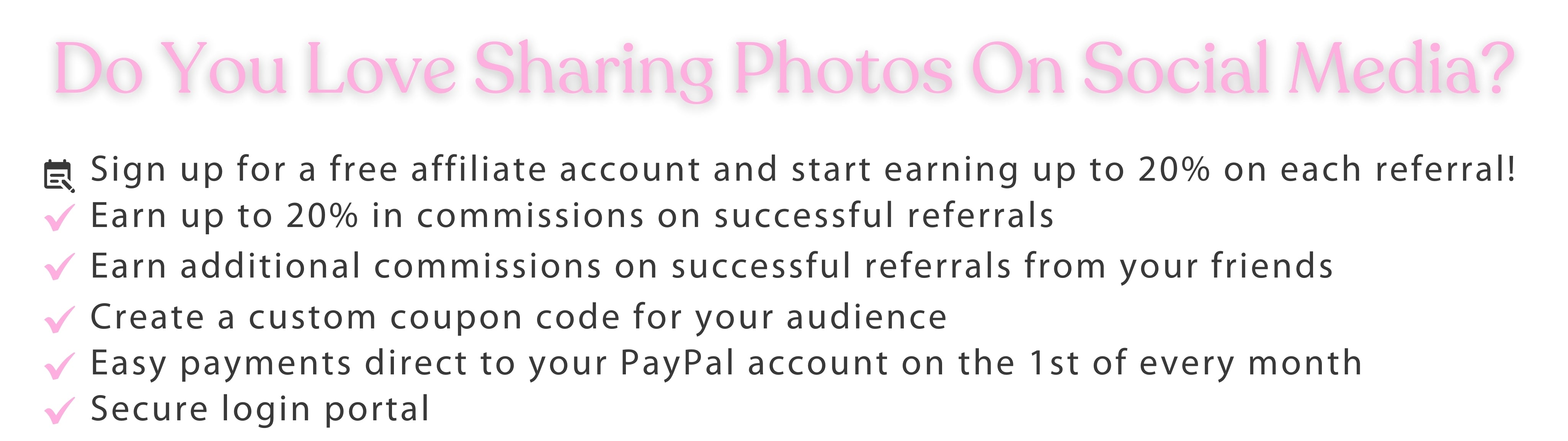 Sign up for a free affiliate account and start earning up to 20% on each referral! Earn up to 20% in commissions on successful referrals Earn additional commissions on successful referrals from your friends
