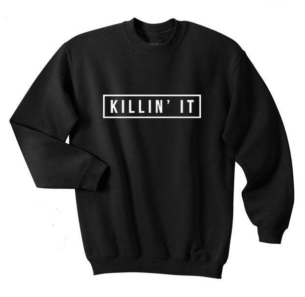 Killin' It Shirt Printed Mens Tee Youth Hipster Swag Top Crewneck