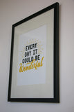 Wonderful Everyday Print