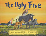 The Ugly Five Julia Donaldson