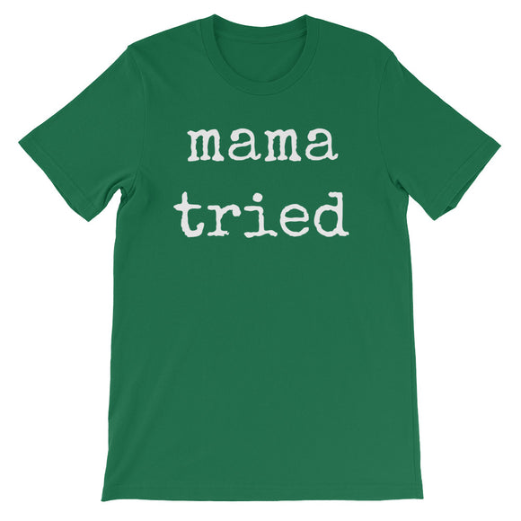 Mama Tried - The Well Dressed Southern Mess