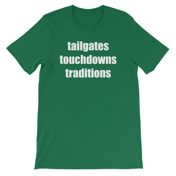 Tailgates Touchdowns Traditions