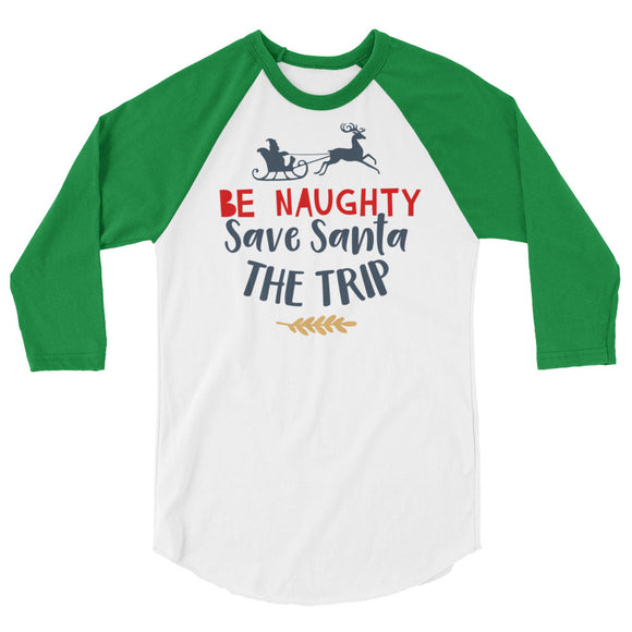 Be Naughty Raglan