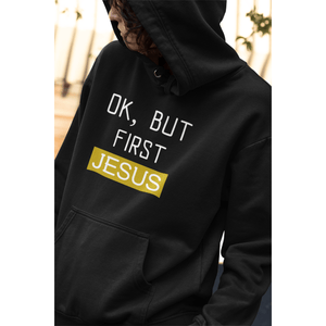 """Ok, But First Jesus"" Elite Christian Hoodie - TRUTH Christian Boutique"