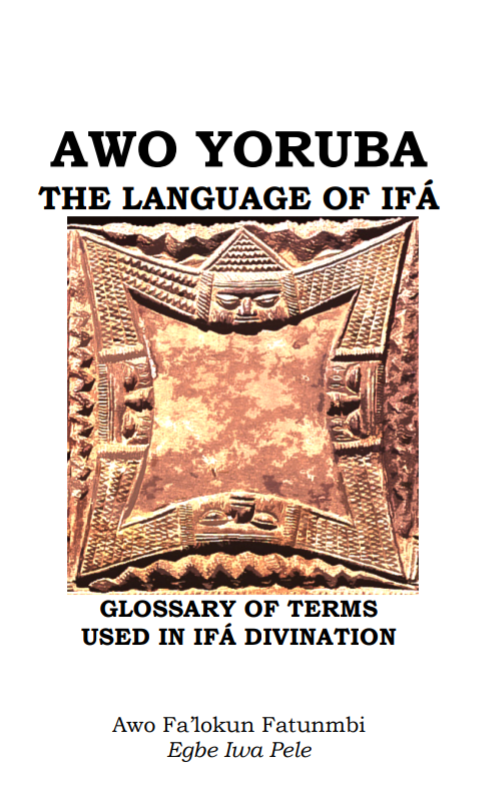 Awo Yoruba the Language of Ifa (E-book)