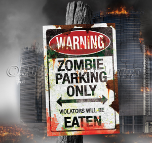 Zombie Parking Only Sign