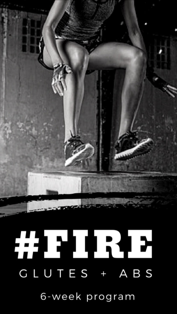 #FIRE - Glutes + Abs