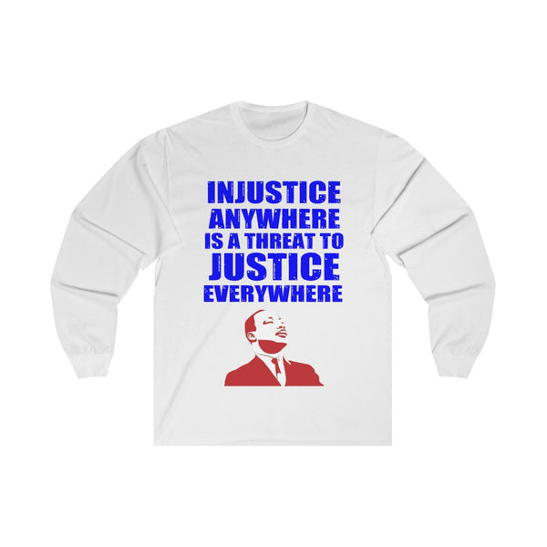 Injustice Anywhere - Long Sleeve Tee