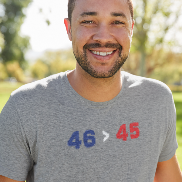 46 Is Greater Than 45 - Shirt