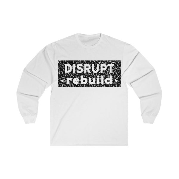 Disrupt Rebuild - Long Sleeve Tee