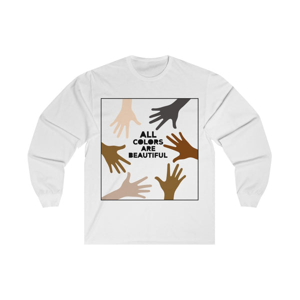All Colors Are Beautiful - Long Sleeve Tee