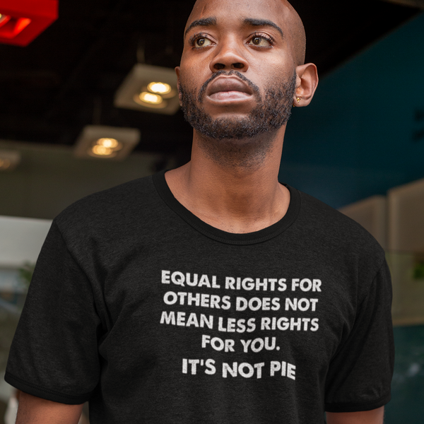 Equal Rights for All - Shirt