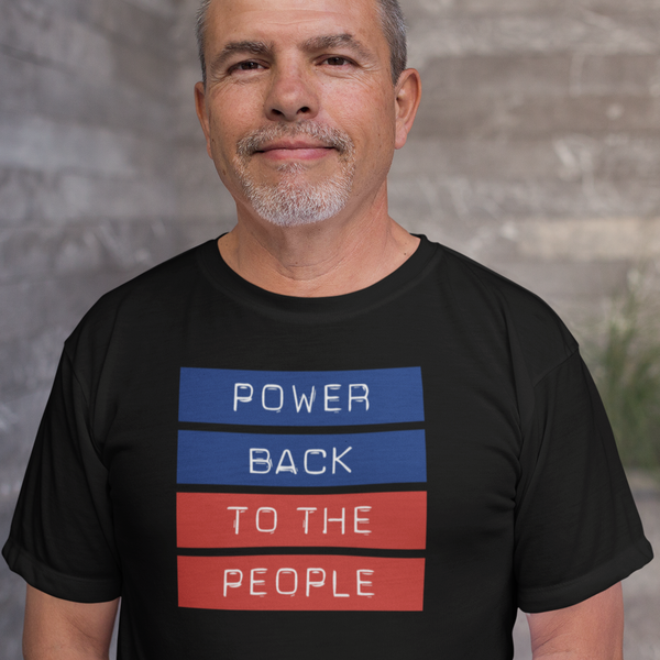 Power Back to the People - Shirt