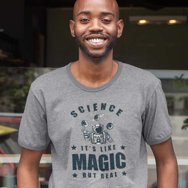 Science It's Like Magic But Real - Shirt