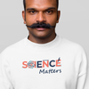 Science Matters - Sweatshirt