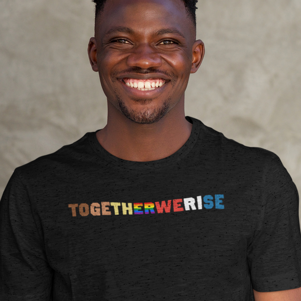 Together We Rise - Shirt