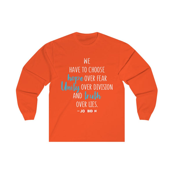 Hope. Unity. Truth. - Long Sleeve Tee